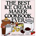 The Best Ice Cream Maker Cookbook Ever [精裝]