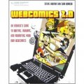 Comics 2.0: An Insider s Guide to Writing, Drawing and Promoting Your Own Webcomics [平裝]