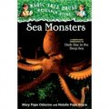 Sea Monsters: A Nonfiction Companion to Dark Day in the Deep Sea(Magic Tree House#17) [平裝] (神奇樹屋小百科系列17:海怪)