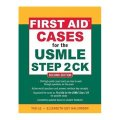 First Aid Cases for the USMLE Step 2 CK, Second Edition (First Aid USMLE) [平裝]