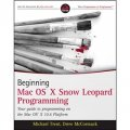 Beginning Mac OS X Snow Leopard Programming [平裝]