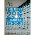 The Best 296 Business Schools, 2013 Edition (Graduate School Admissions Guides) [平裝]