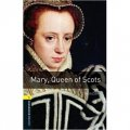 Oxford Bookworms Library Third Edition Stage 1: Mary, Queen of Scots [平裝] (牛津書蟲系列 第三版 第一級:蘇格蘭瑪麗女王)