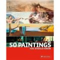 50 Paintings You Should Know [平裝]