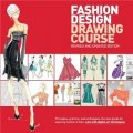 Fashion Design Drawing Course: Principles, Practice, and Techniques [平裝]