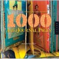 1,000 Artist Journal Pages: Personal Pages and Inspirations [平裝]