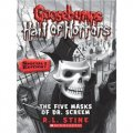 Goosebumps Horrorland - Hall of Horrors #3: The Five Masks of Dr. Screem, Special Edition [平裝] (雞皮疙瘩驚恐樂園系列-恐怖大廳#3:萬聖面具捕獵(特別版))