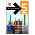 5 Steps to a 5 500 AP Chemistry Questions to Know by Test Day [平裝]