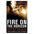 Fire on the Horizon: The Untold Story of the Gulf Oil Disaster [精裝]