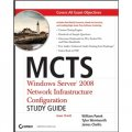 MCTS: Windows Server 2008 Network Infrastructure Configuration Study Guide: Exam 70-642 [平裝] (MCTS: Windows Server 2008 網絡結構配置考試(70-642,附 CD))