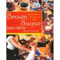 Brown Sugar: Soul Food Desserts from Family and Friends [精裝]