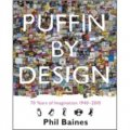 Puffin by Design: 2010 70 Years of Imagination 1940 - 2010 [平裝]