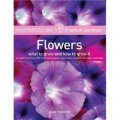 HarperCollins Practical Gardener Flowers: What to Grow and How to Grow It [平裝]