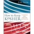 How to Keep Kosher: A Comprehensive Guide to Understanding Jewish Dietary Laws [精裝]