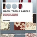 1,000 Bags, Tags, and Labels: Distinctive Design for Every Industry [平裝]