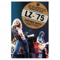 LZ- 75: The Lost Chronicles of Led Zeppelin s 1975 American Tour [精裝]