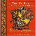 The El Paso Chile Company s Sizzlin Suppers [精裝]