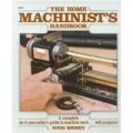 Home Machinists Handbook [平裝]