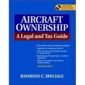 Aircraft Ownership : A Legal and Tax Guide [平裝]