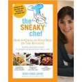 The Sneaky Chef: How to Cheat on Your Man (in the Kitchen!) [平裝]