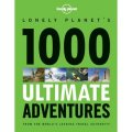1000 Ultimate Adventures 1 (Lonely Planet Travel Reference) [平裝]