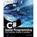 C# Game Programming: For Serious Game Creation [平裝]