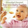 Top 100 Baby Purees: 100 quick and easy meals for a healthy and happy baby [精裝]