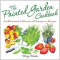 The Painted Garden Cookbook [精裝]