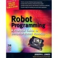Robot Programming: A Practical Guide to Behavior-Based Robotics [平裝]