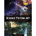 How to Draw and Paint Science Fiction Art [平裝]