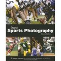 Digital Sports Photography, Second Edition [平裝]