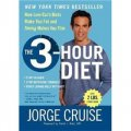 The 3-Hour Diet: How Low-Carb Diets Make You Fat and Timing Makes You Thin [精裝]