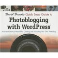 David Busch s Quick Snap Guide to Photoblogging with Word Press [平裝]