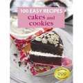 100 Easy Recipes: Cakes and Cookies [平裝]