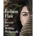 Fashion Flair for Portrait and Wedding Photography [平裝]
