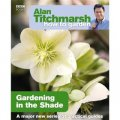 Alan Titchmarsh How to Garden: Gardening in the Shade [平裝]