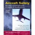 Aircraft Safety: Accident Investigations, Analyses & Applications [平裝]