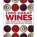 1000 Great Wines That Won t Cost a Fortune [精裝]
