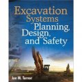Excavation Systems Planning, Design, and Safety [精裝]