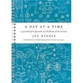 A Day at a Time: A Journal for Parents of Children with Autism [精裝]