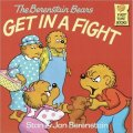 The Berenstain Bears Get in a Fight [平裝] (貝貝熊系列)