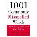 1001 Commonly Misspelled Words: What Your Spell Checker Won t Tell You [平裝]