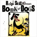 The Ralph Steadman Book of Dogs [精裝]