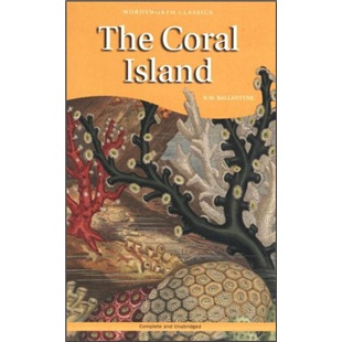 The Coral Island (Wordsworth Children\'s Classics)