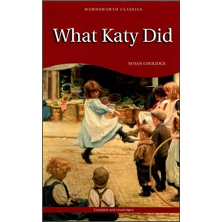 What Katy Did (Wordsworth Children\'s Classics)