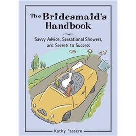 Bridesmaid s Handbook [平裝]