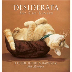 Desiderata for Cat Lovers [精裝]