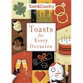 Town & Country Toasts for Every Occasion [平裝]
