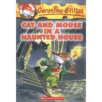 Geronimo Stilton #3: Cat and Mouse in a Haunted House [平裝] (老鼠記者係列#03:鬼屋裡的貓鼠大戰)