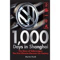 1000 Days in Shanghai: The Volkswagen Story - The First Chinese-German Car Factory